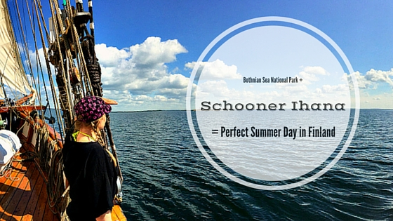 Bothnian Sea National Park + Schooner Ihana = Recipe For a Perfect Summer Day in Finland!   Live now – dream later travel blog